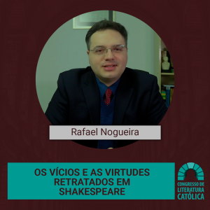 Os Vícios e as Virtudes retratados em Shakespeare